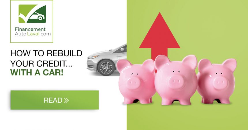How to Rebuild Your Credit with a Car!